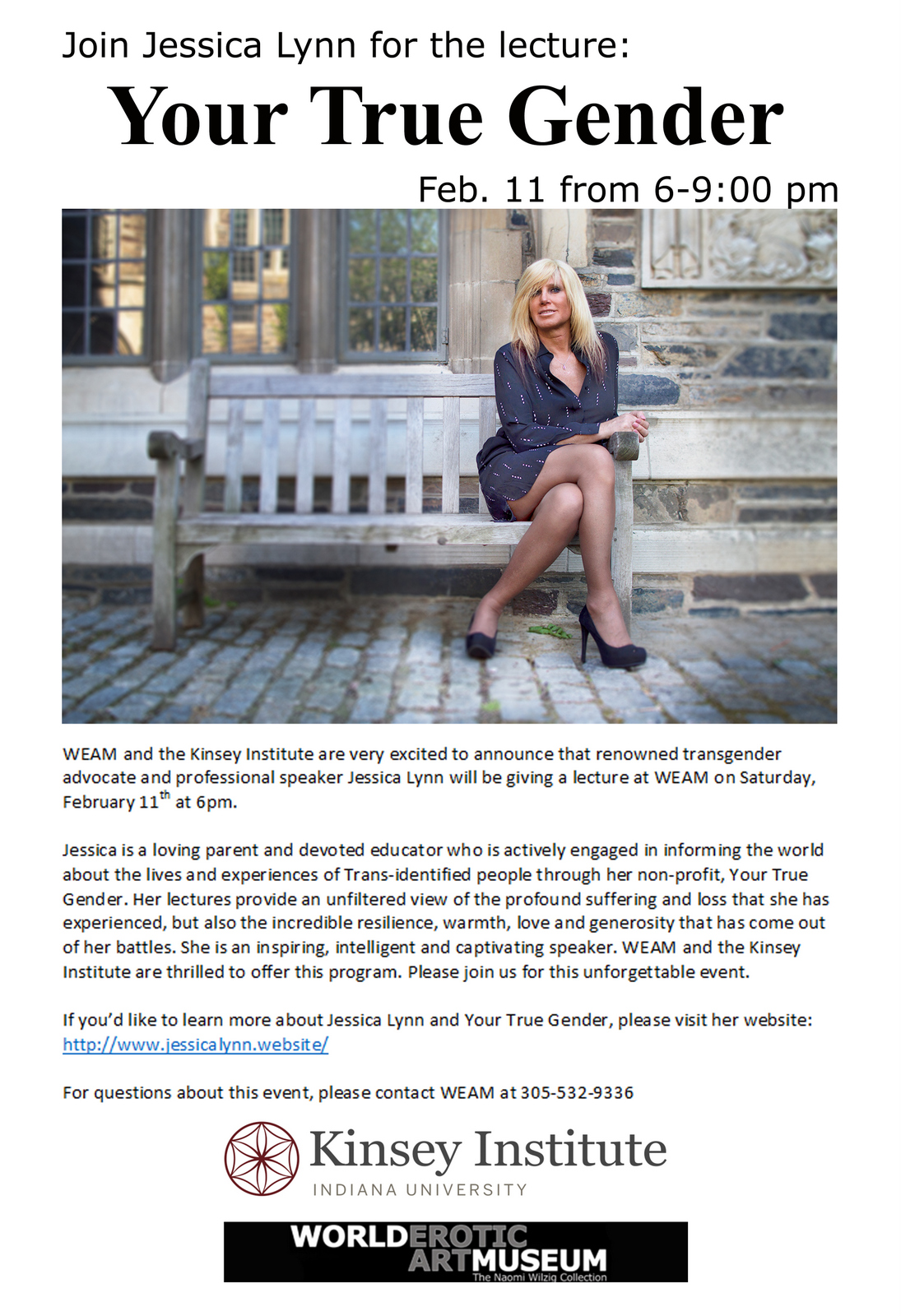 Jessica Lynn, transgender advocate and professional speaker will speak at  WEAM in Miami on Feb 11, 6-9pm. Co-sponsored by the Kinsey Institute.