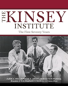 book cover for The Kinsey Institute: The First Seventy Years